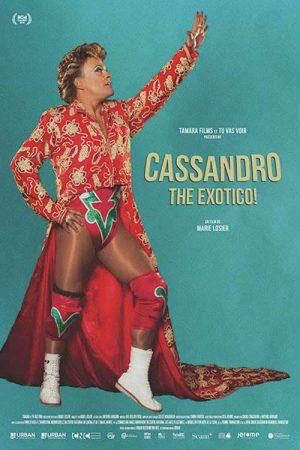 Cassandro, the Exotico poster