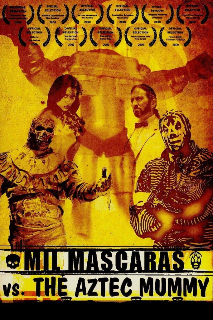 Lucha Cinema: Mil Mascaras vs. The Aztec Mummy (2007)