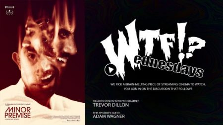 'WTF WEDNESDAYS' SERIES 'EPISODE 2: MINOR PREMISE,' FEATURING GUEST HOST/FRIDA VOLUNTEER ADAM WAGNER!