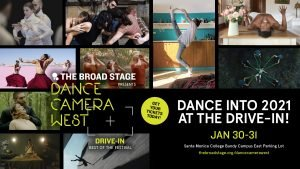 THE BROAD STAGE PRESENTS DANCECAMERAWESTDRIVE-IN - JANUARY 30-31