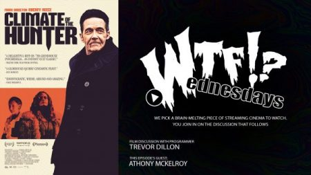 'WTF WEDNESDAYS' SERIES 'EPISODE 4: CLIMATE OF THE HUNTER,' FEATURING FRIDA WRITER ANTHONY MCKELROY