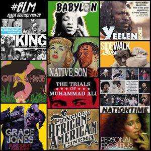 #BLM: BLACK HISTORY MONTH STREAMING CINEMA COLLECTION