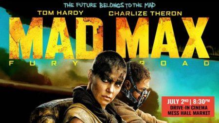 MAD MAX: FURY ROAD – FREE DRIVE-IN SCREENING AT MESS HALL MARKET, TUSTIN