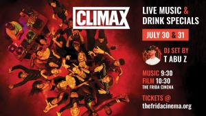 CLIMAX Party with Live DJ Set by T ABU Z!